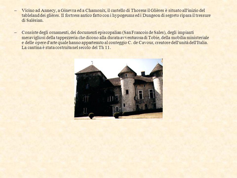–Vicino ad Annecy, a Ginevra ed a Chamonix, il castello di Thorens il Glières è situato all'inizio del tableland dei glières. Il fortress antico fatto