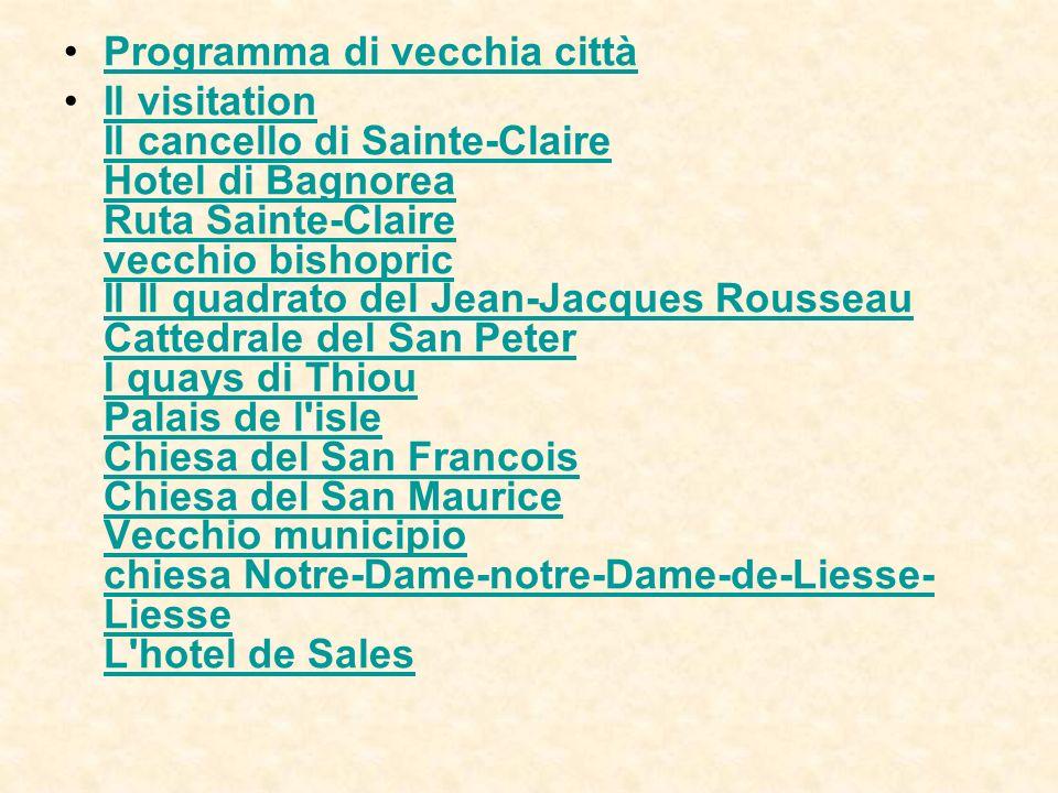 Chiesa del San-Francois Costruito nel sedicesimo secolo poichè il chapel del primo monastery di Visitation ha chiamato la fonte santa, ha avuto un arretrato brillante allo splendour del beatification e del canonization delle San-Franois-de-Vendite e del San-Jeanne-saint-Jeanne-de-Chantal-Chantal di cui le tombe ha accluso.