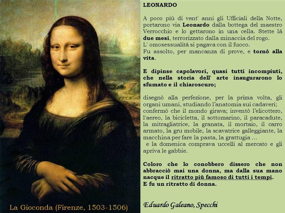 LEONARDO A poco più di vent' anni gli Ufficiali della Notte, portarono via Leonardo dalla bottega del maestro Verrocchio e lo gettarono in una cella.
