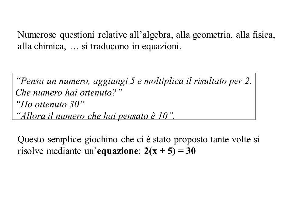 Si chiama equazione algebrica unuguaglianza fra due espressioni algebriche, in una o più variabili, che risulti verificata solo per particolari valori