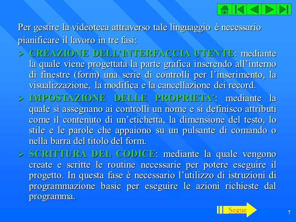 28 Codice (Form Noleggi) Private Sub ModificaNoleggio() Const Bianco = vbWhite Dim Ind As Byte For Ind = 0 To 2 txtCampo(Ind).Enabled = True txtCampo(Ind).BackColor = Bianco Next Ind For Ind = 0 To 2 cmdLista(Ind).Enabled = True Next Ind dtpDataNoleggio.Enabled = True dtpDataRestituzione.Enabled = True optNoleggio.Enabled = True optRestituzione.Enabled = True chkRestituita.Enabled = True txtCampo(0).SetFocus End Sub Private Sub AssegnaCampi() datNoleggi.Recordset( CodiceTessera ) = CLng(txtCampo(1).Text) datNoleggi.Recordset( CodiceCassetta ) = CLng(txtCampo(2).Text) datNoleggi.Recordset( DataNoleggio ) = dtpDataNoleggio.Value datNoleggi.Recordset( DataRestituzione ) = dtpDataRestituzione.Value datNoleggi.Recordset( Restituita ) = CBool(chkRestituita.Value) End Sub Private Sub AggiornaRecord() datNoleggi.Recordset.Edit AssegnaCampi datNoleggi.Recordset.Update PulisciMaschera End Sub Private Sub RicercaRecord() datNoleggi.Recordset.Index = Primarykey datNoleggi.Recordset.Seek = , CLng(txtCampo(0).Text) If datNoleggi.Recordset.NoMatch Then MsgBox Codice Noleggio non trovato! , vbOKOnly + vbExclamation txtCampo(0).Text = txtCampo(0).SetFocus Else VisualizzaRecord RicercaRecordTessere RicercaRecordCassetta End If End Sub