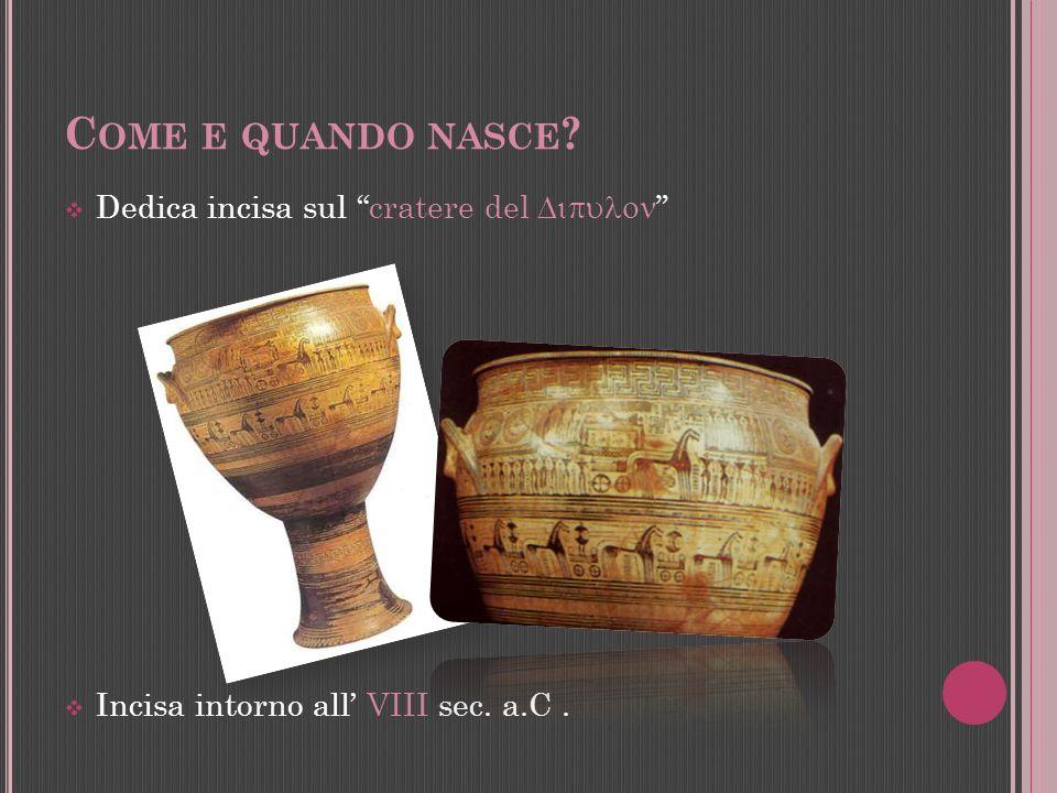 Dedica incisa sulla coppa di Nestore Trovata a Ischia.