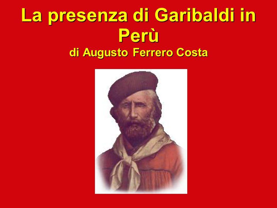 La presenza di Garibaldi in Perù di Augusto Ferrero Costa