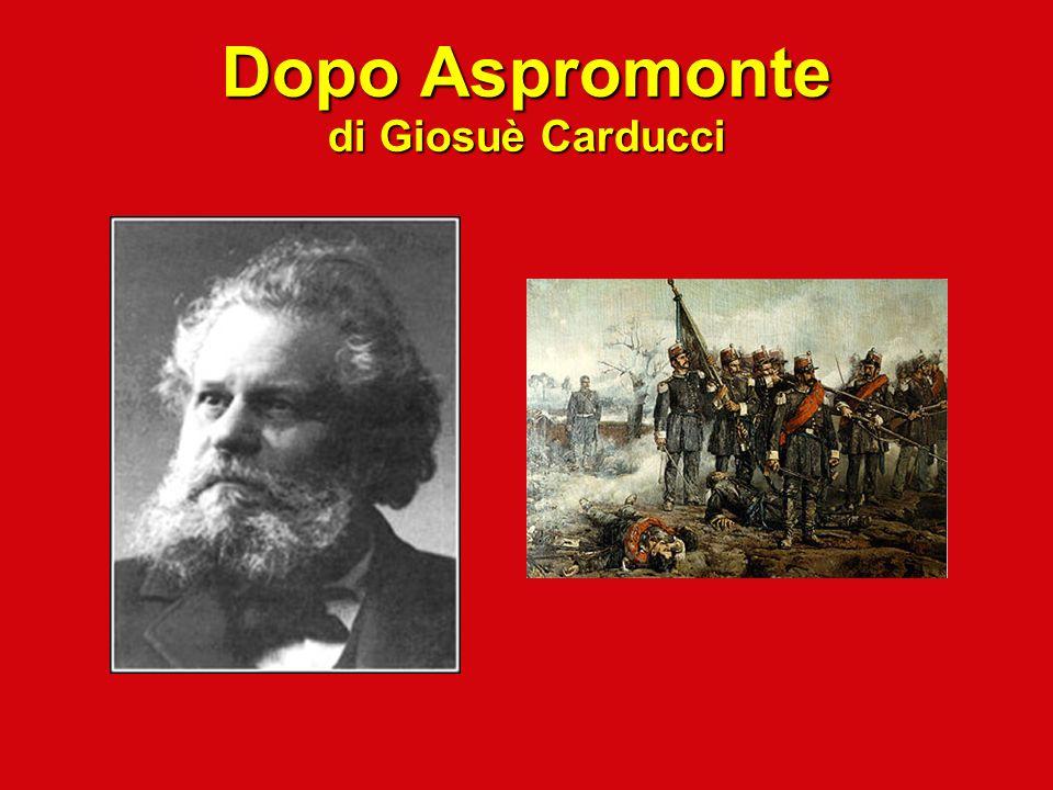 Dopo Aspromonte di Giosuè Carducci