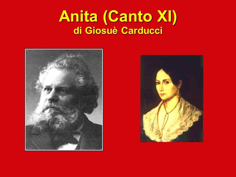 Anita (Canto XI) di Giosuè Carducci