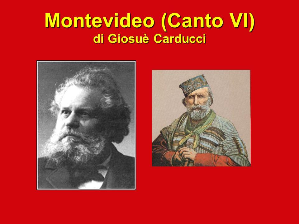 Montevideo (Canto VI) di Giosuè Carducci