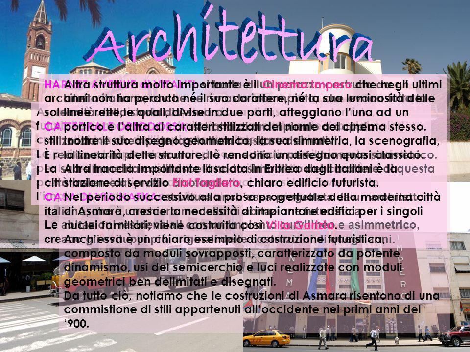Asmara è una piccola capitale ricca di fascino modernista, futuribile e moderna, costruita in stile asciutto e deciso, dai colori cromatici tonali, da