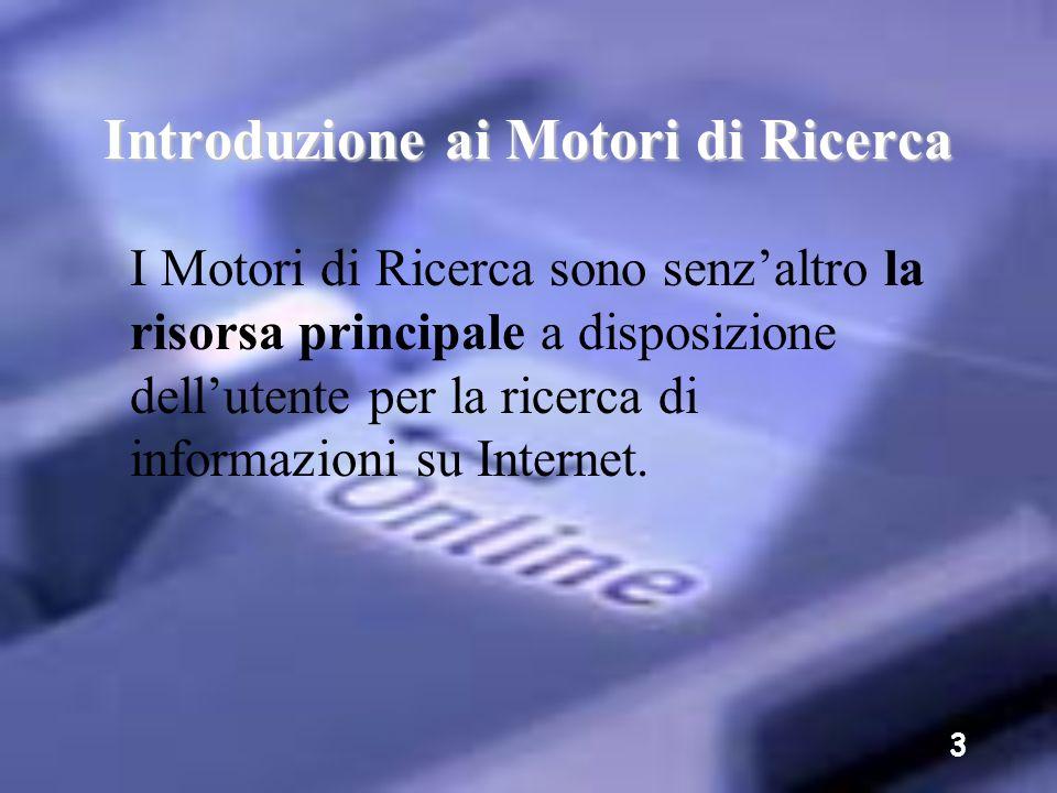2 Introduzione ai Motori di Ricerca Docenti coinvolti nel progetto: Losacco Giovanni, Navanteri Fabio, Siligeni Stefano