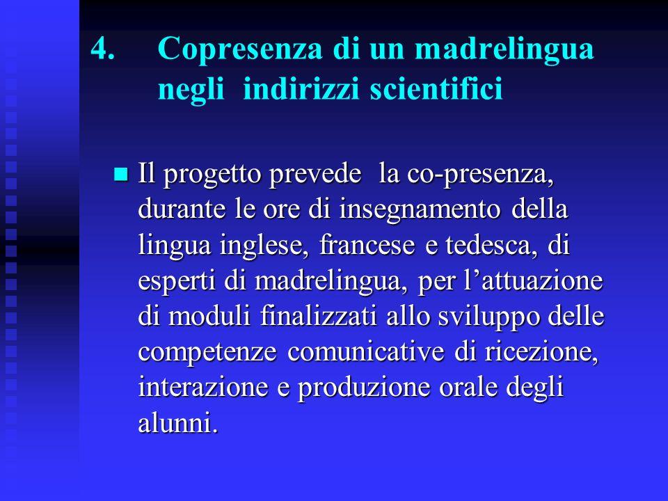 5.Attivazione di seconda lingua in ambito extracurricolare Progetto attivato nella sede di Bagno di Romagna.