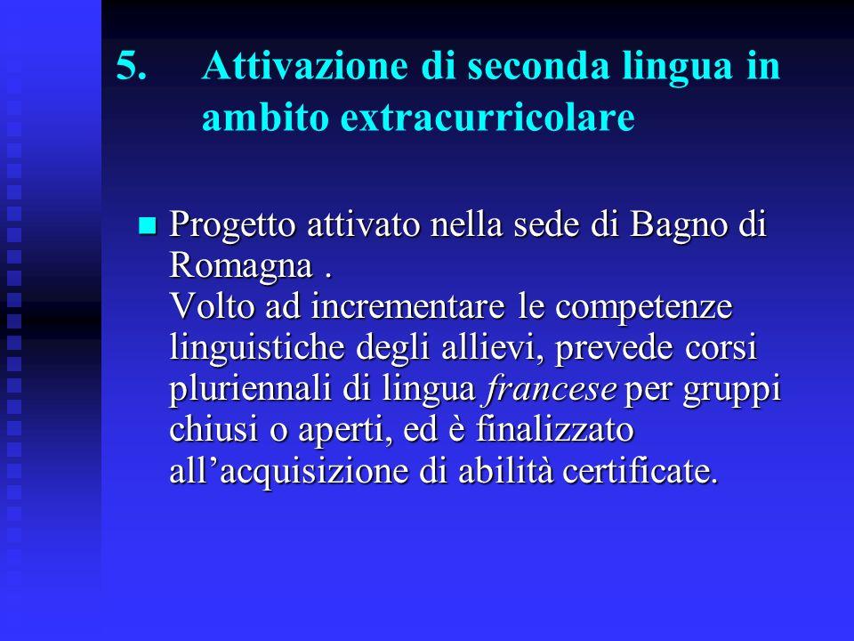 6.Progetti integrati (in collaborazione con ISCOM) Classi coinvolte: VG, IVDst, IVA Bagno.