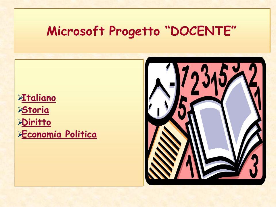 Microsoft Progetto DOCENTE Italiano Storia Diritto Economia Politica