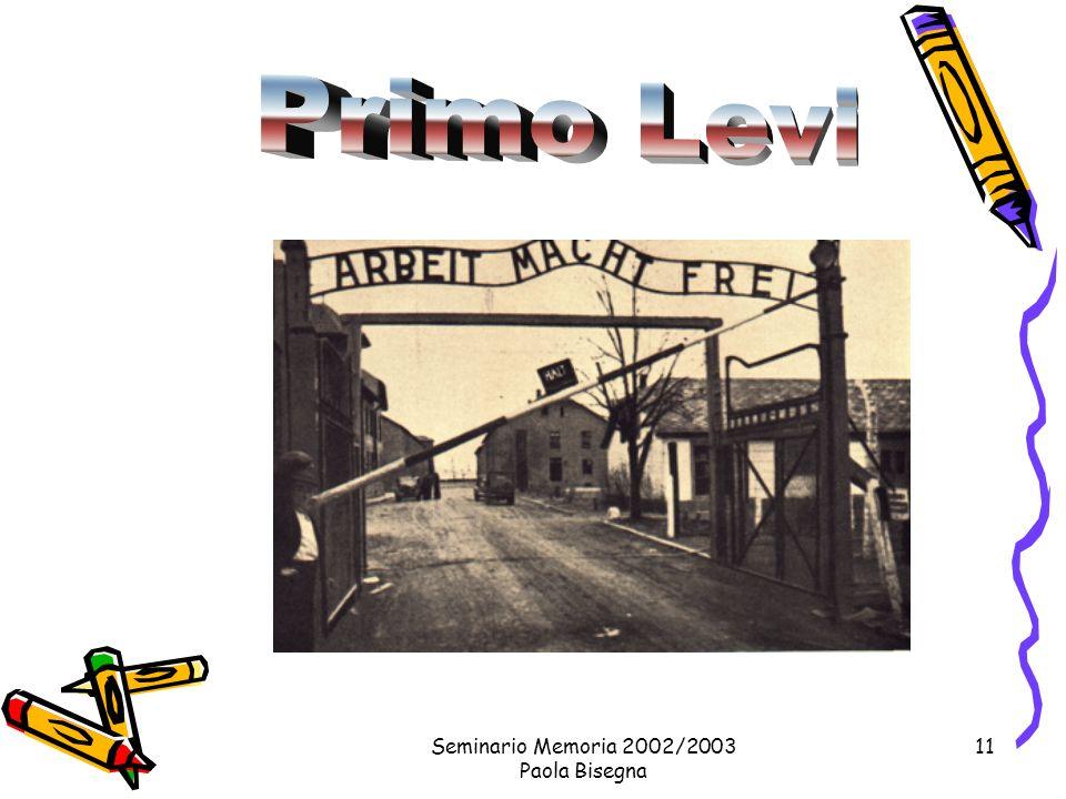 Seminario Memoria 2002/2003 Paola Bisegna 11