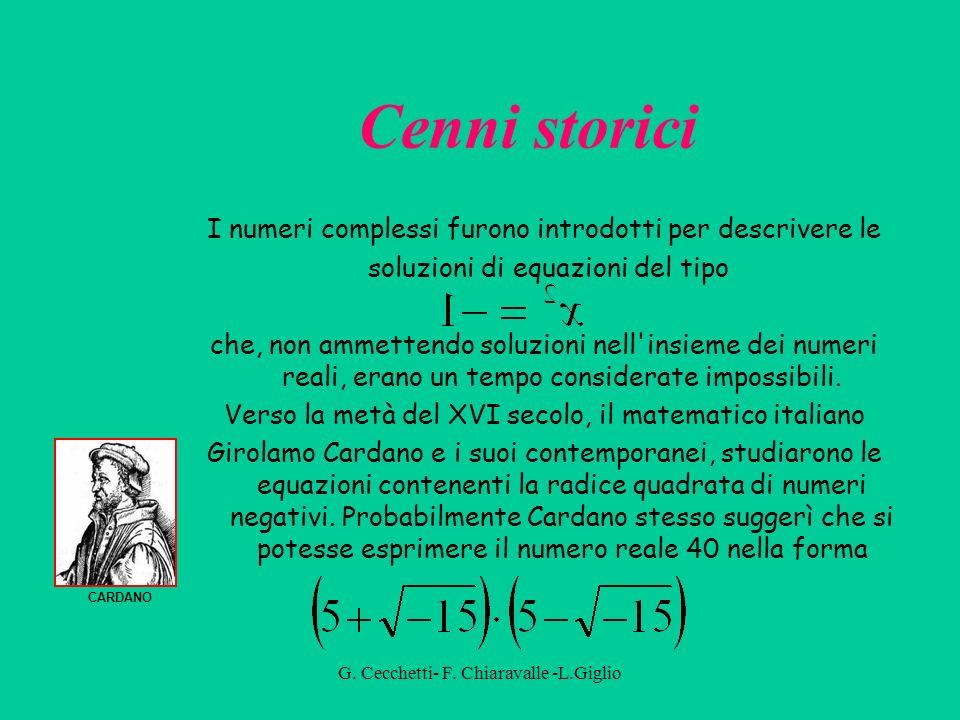 G. Cecchetti- F. Chiaravalle -L.Giglio Sono utilizzati per descrivere i circuiti elettrici e le onde elettromangetiche Applicazioni dei numeri comples