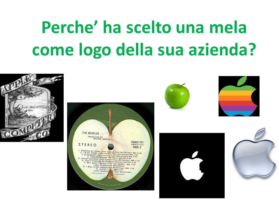 Perche ha scelto una mela come logo della sua azienda?