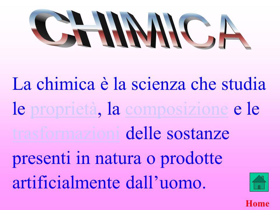 La chimica è la scienza che studia le proprietà, la composizione e le trasformazioni delle sostanze presenti in natura o prodotte artificialmente dall