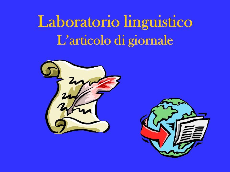 Laboratorio linguistico Larticolo di giornale