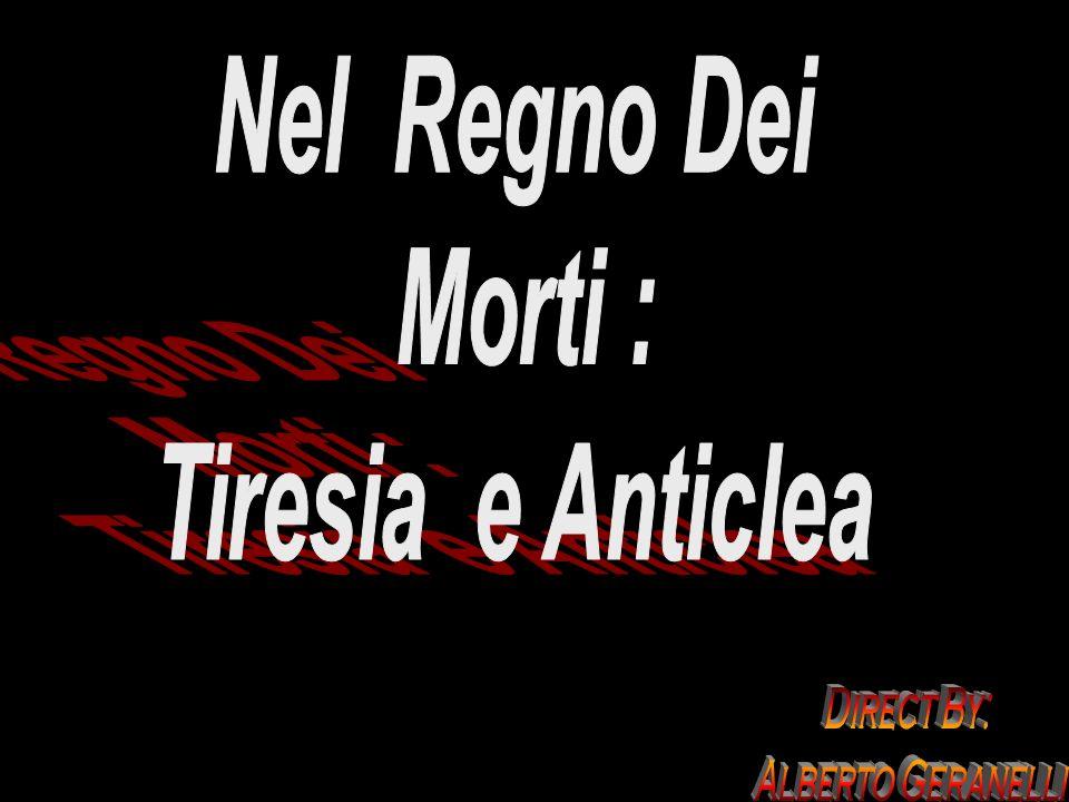 Le Ombre Dei Morti Tiresia Anticlea