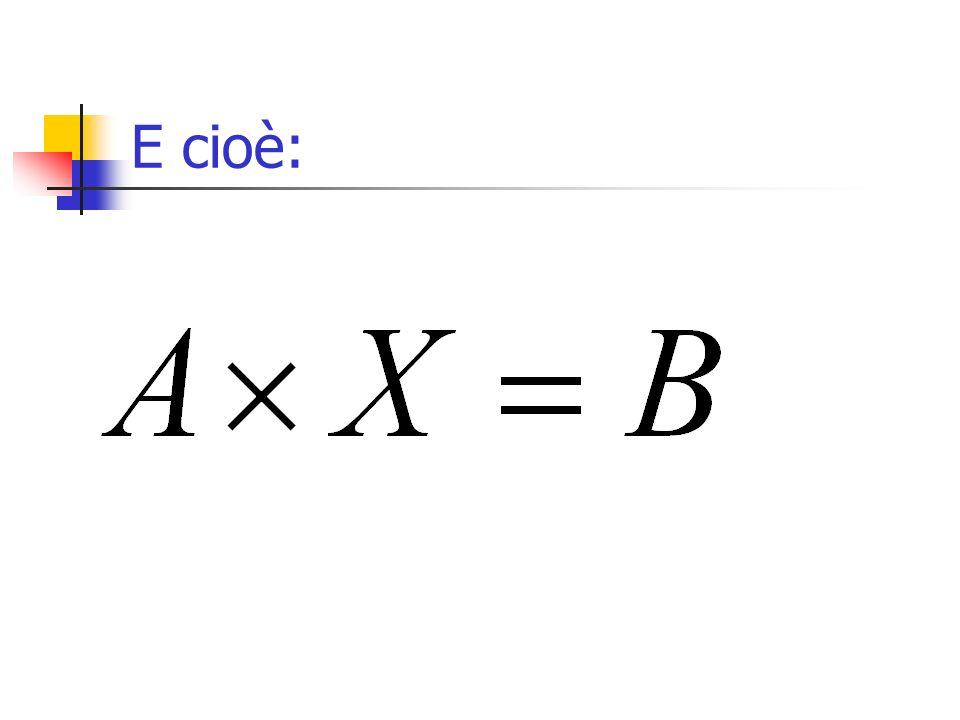 Se i termini noti sono tutti nulli, il sistema si dice: omogeneo