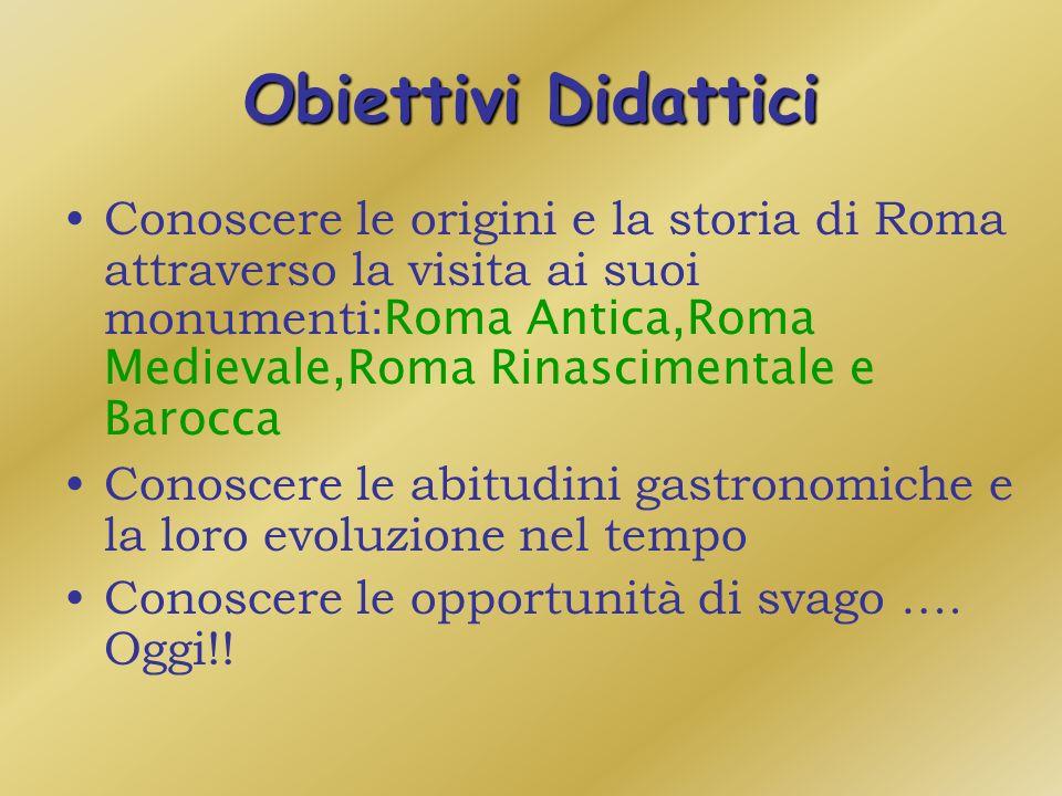 A ROMA PER CONOSCERE E PER…… DIVERTIRSI A Roma