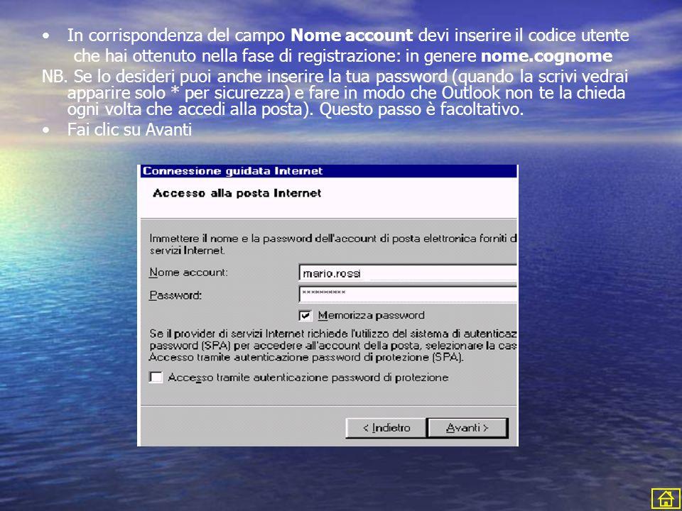 In corrispondenza del campo Nome account devi inserire il codice utente che hai ottenuto nella fase di registrazione: in genere nome.cognome NB.