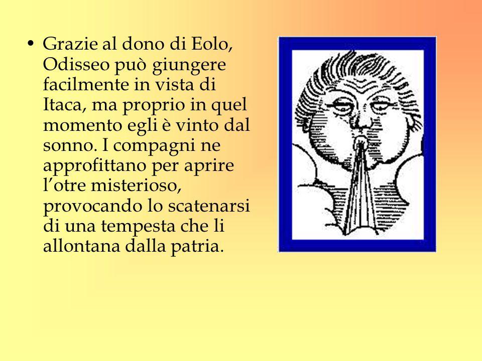 Grazie al dono di Eolo, Odisseo può giungere facilmente in vista di Itaca, ma proprio in quel momento egli è vinto dal sonno. I compagni ne approfitta
