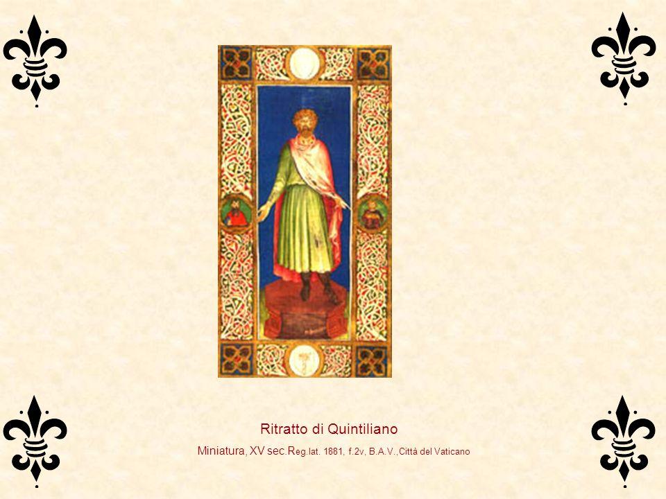 Ritratto di Quintiliano Miniatura, XV sec.R eg.lat. 1881, f.2v, B.A.V.,Città del Vaticano