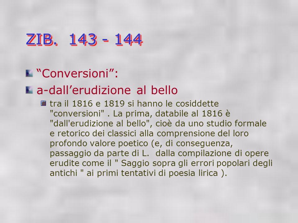 ZIB. 143 - 144 Conversioni: a-dallerudizione al bello tra il 1816 e 1819 si hanno le cosiddette