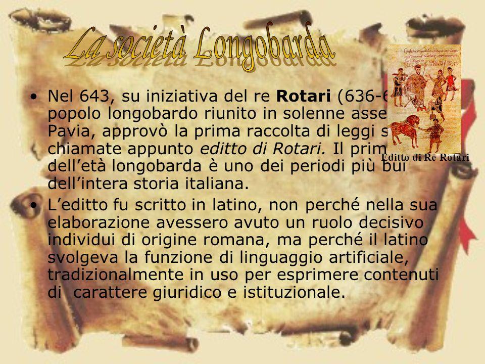 Nel 643, su iniziativa del re Rotari (636-652), il popolo longobardo riunito in solenne assemblea a Pavia, approvò la prima raccolta di leggi scritte