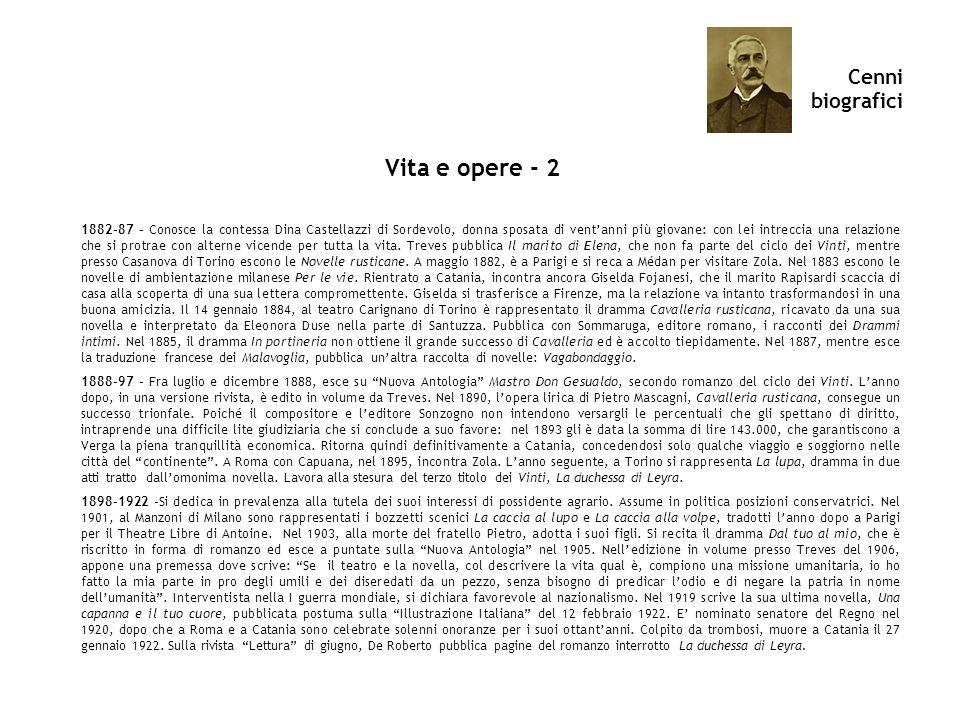 Cenni biografici Vita e opere - 2 1882-87 – Conosce la contessa Dina Castellazzi di Sordevolo, donna sposata di ventanni più giovane: con lei intrecci
