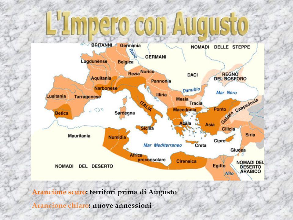Arancione scuro: territori prima di Augusto Arancione chiaro: nuove annessioni