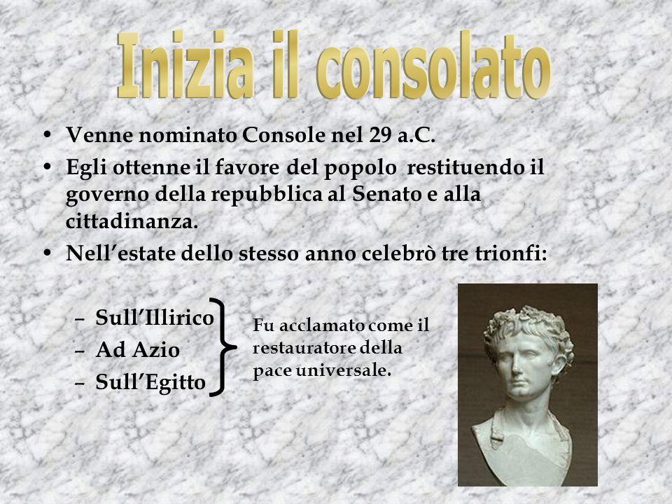 Venne nominato Console nel 29 a.C.