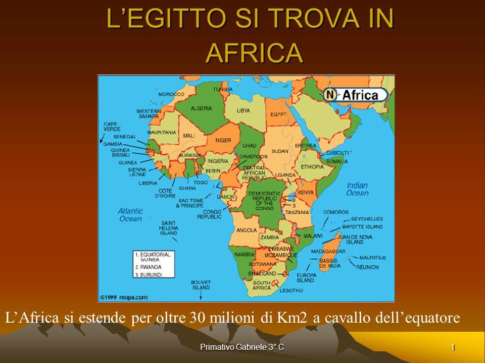 1Primativo Gabriele 3° C LEGITTO SI TROVA IN AFRICA LAfrica si estende per oltre 30 milioni di Km2 a cavallo dellequatore