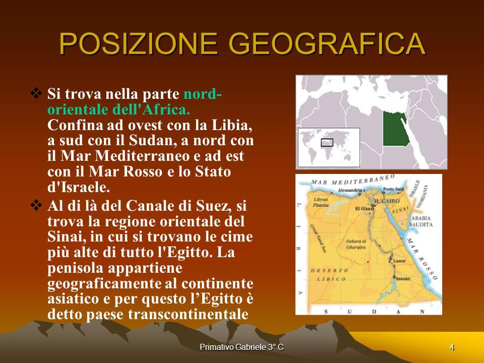 4 POSIZIONE GEOGRAFICA Si trova nella parte nord- orientale dell'Africa. Confina ad ovest con la Libia, a sud con il Sudan, a nord con il Mar Mediterr