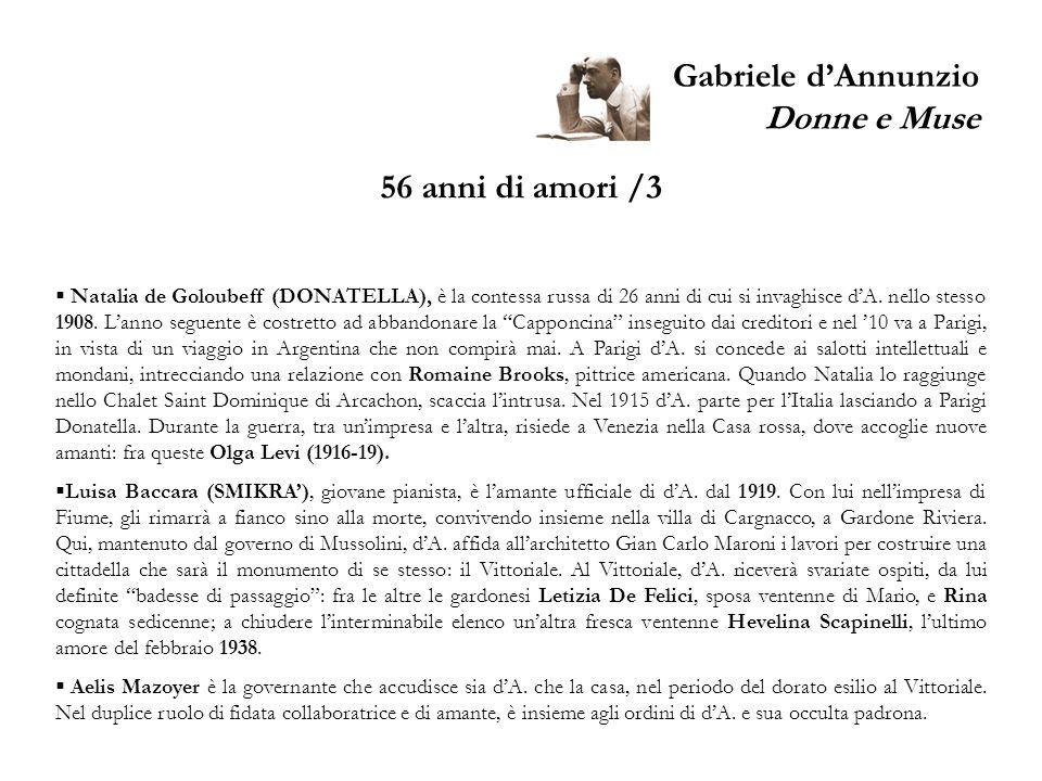 Gabriele dAnnunzio Donne e Muse 56 anni di amori /3 Natalia de Goloubeff (DONATELLA), è la contessa russa di 26 anni di cui si invaghisce dA. nello st