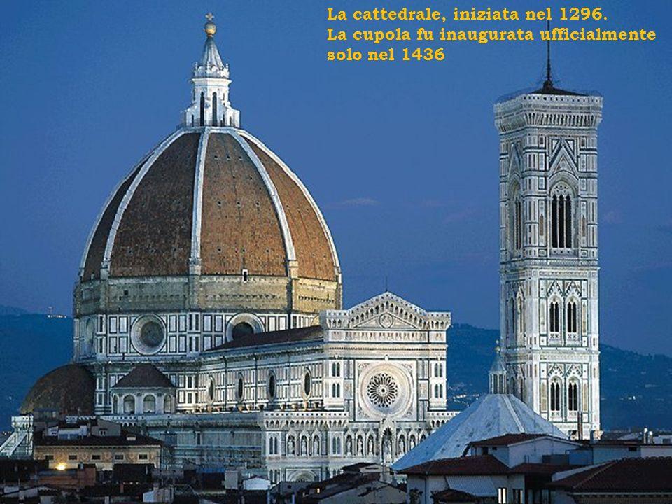 La cattedrale, iniziata nel 1296. La cupola fu inaugurata ufficialmente solo nel 1436
