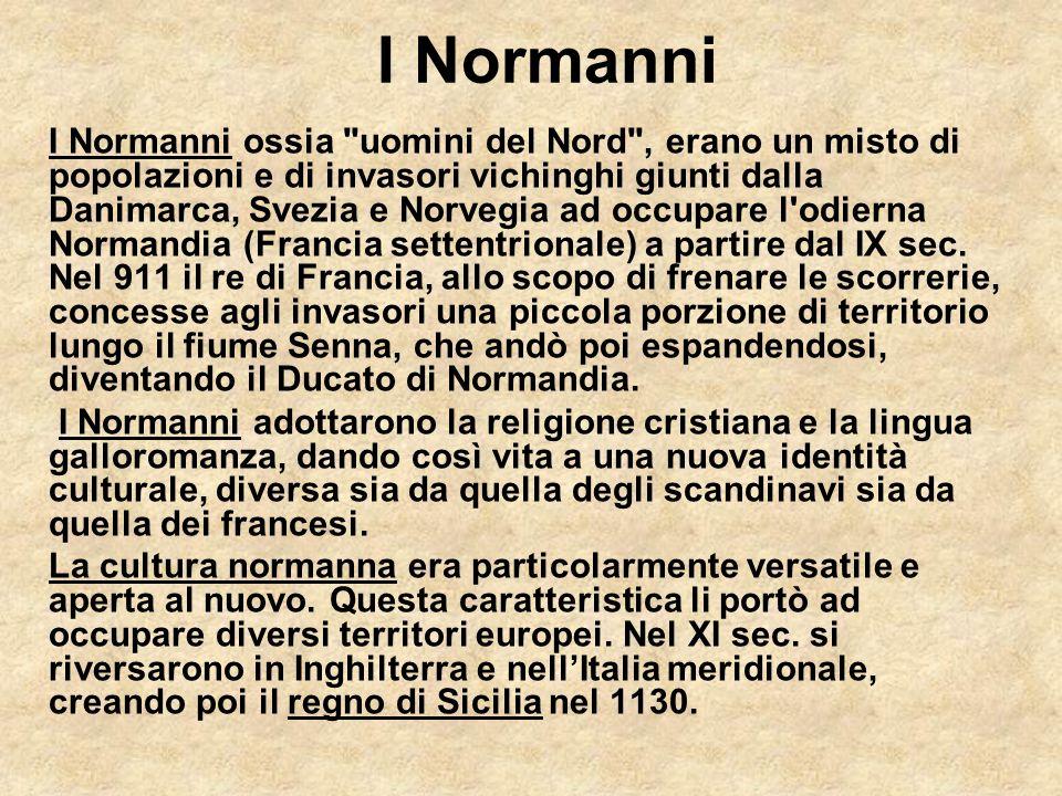 I Normanni I Normanni ossia