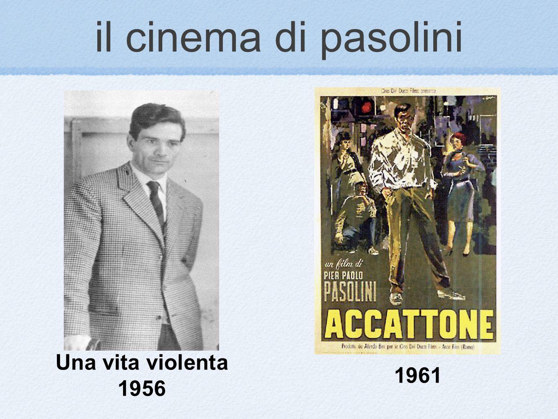 il cinema di pasolini Una vita violenta 1956 1961