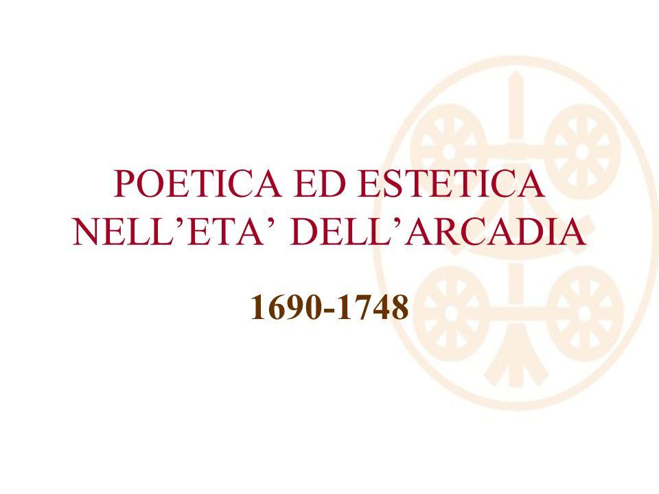 POETICA ED ESTETICA NELLETA DELLARCADIA 1690-1748