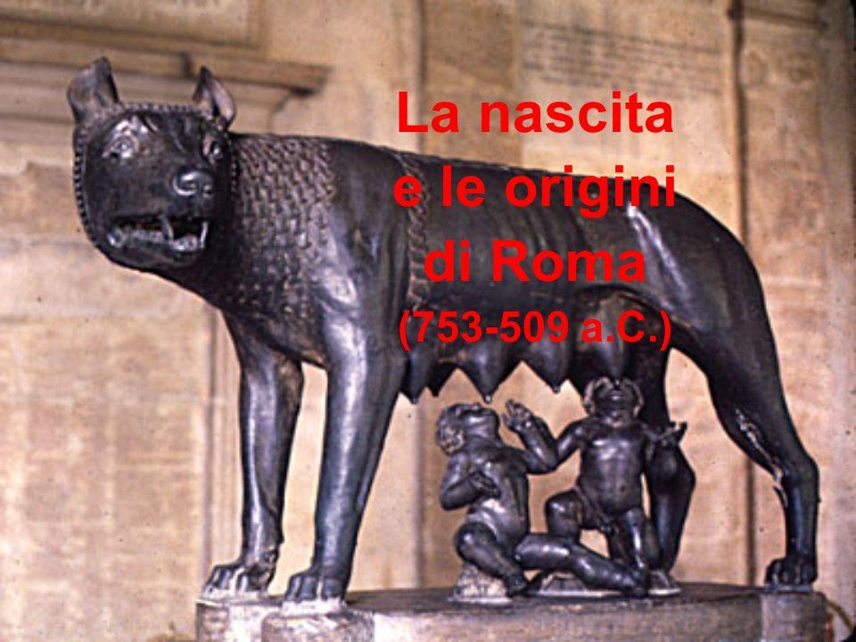 La nascita e le origini di Roma (753-509 a.C.)