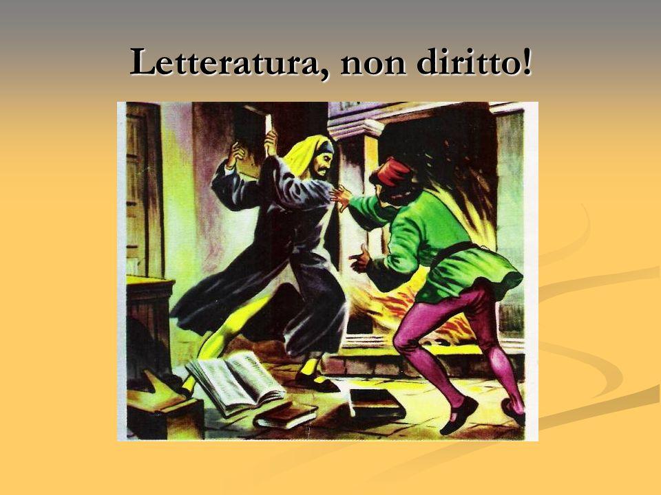 Letteratura, non diritto!