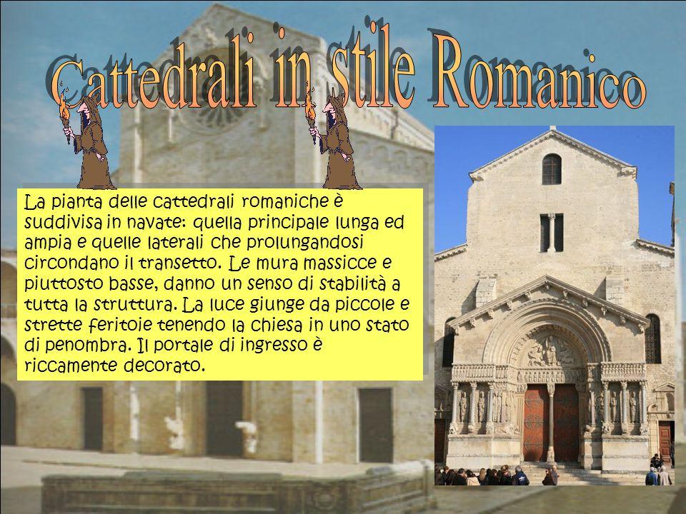 La pianta delle cattedrali romaniche è suddivisa in navate: quella principale lunga ed ampia e quelle laterali che prolungandosi circondano il transetto.
