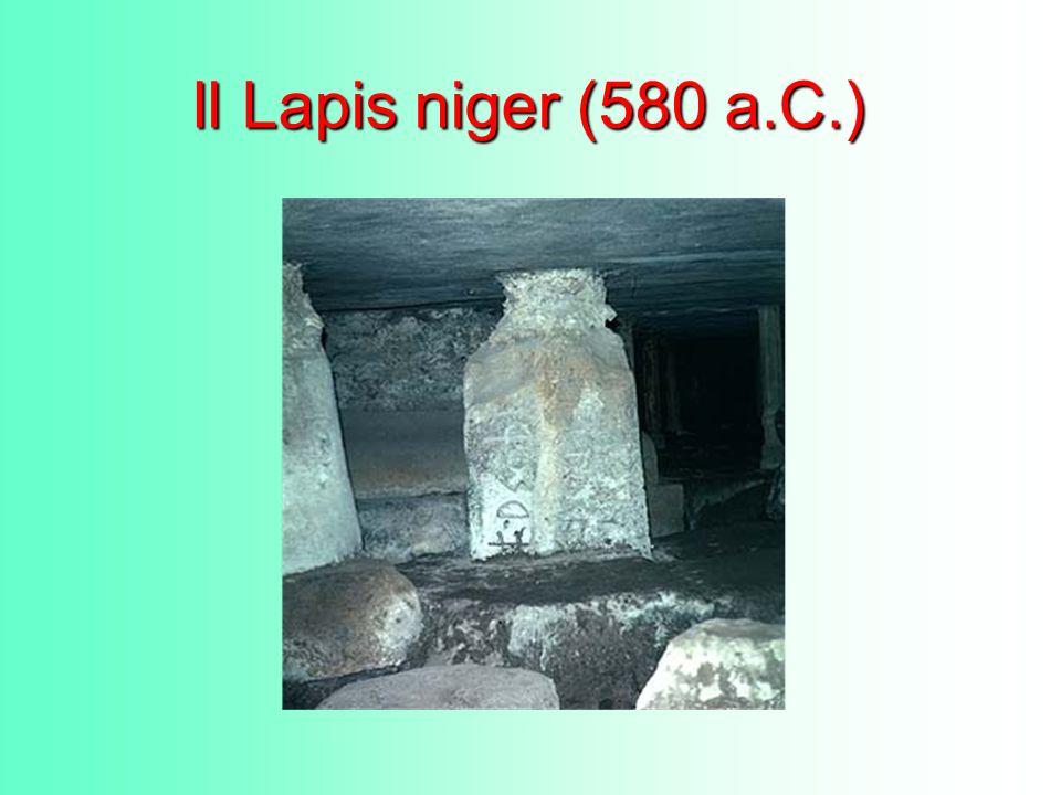 Il Lapis niger (580 a.C.)