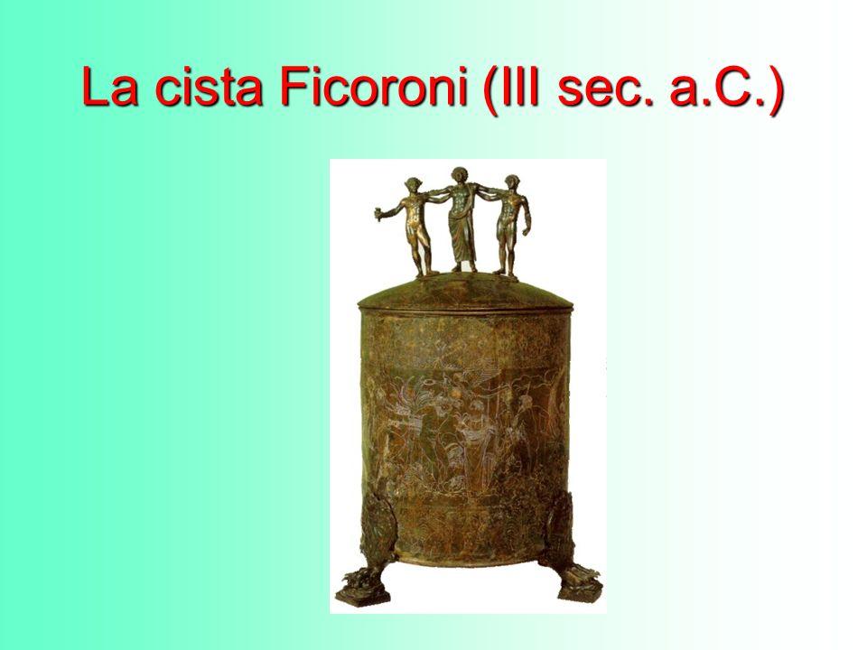 La cista Ficoroni DINDIA MACOLNIA FILEAI DEDIT..NOVIOS PLAUTIOS MED ROMAI FECID DINDIA MACOLNIA FILEAI DEDIT..NOVIOS PLAUTIOS MED ROMAI FECID DINDIA MACOLNIA FILIAE DEDIT..NOVIUS PLAUTIUS ME ROMAE FECIT DINDIA MACOLNIA FILIAE DEDIT..NOVIUS PLAUTIUS ME ROMAE FECIT DINDIA MACOLNIA (MI) DONÒ ALLA FIGLIA..NOVIO PLAUZIO MI FECE A ROMA DINDIA MACOLNIA (MI) DONÒ ALLA FIGLIA..NOVIO PLAUZIO MI FECE A ROMA