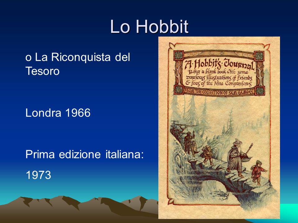 Lo Hobbit o La Riconquista del Tesoro Londra 1966 Prima edizione italiana: 1973