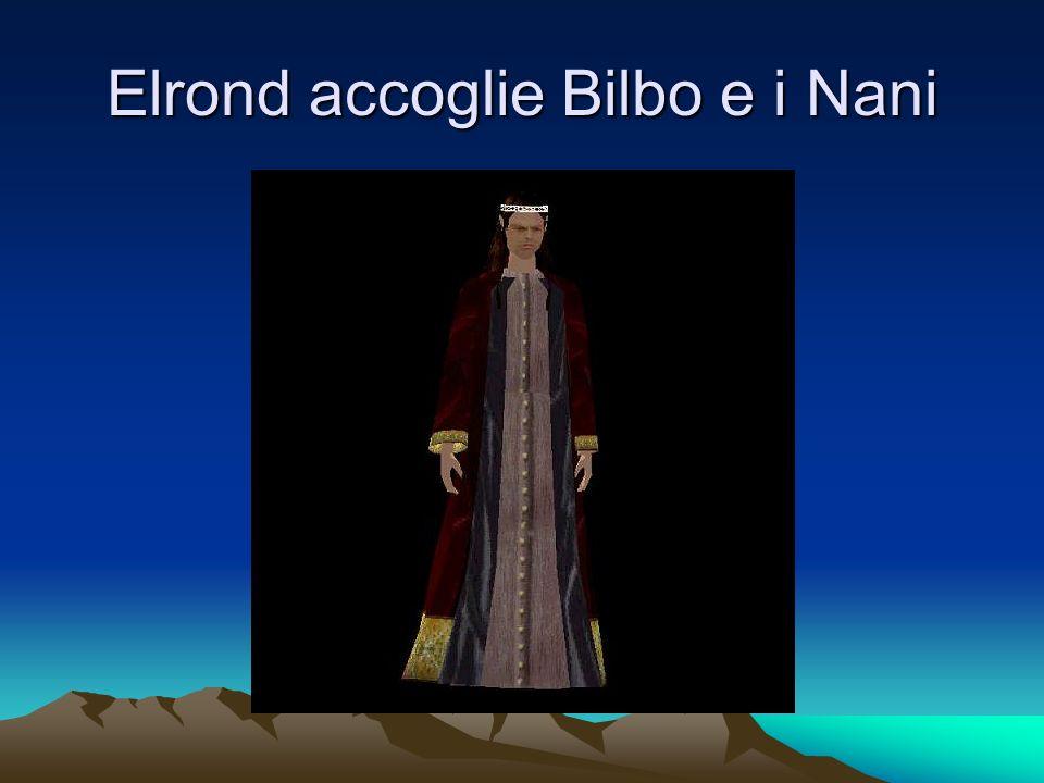 Elrond accoglie Bilbo e i Nani