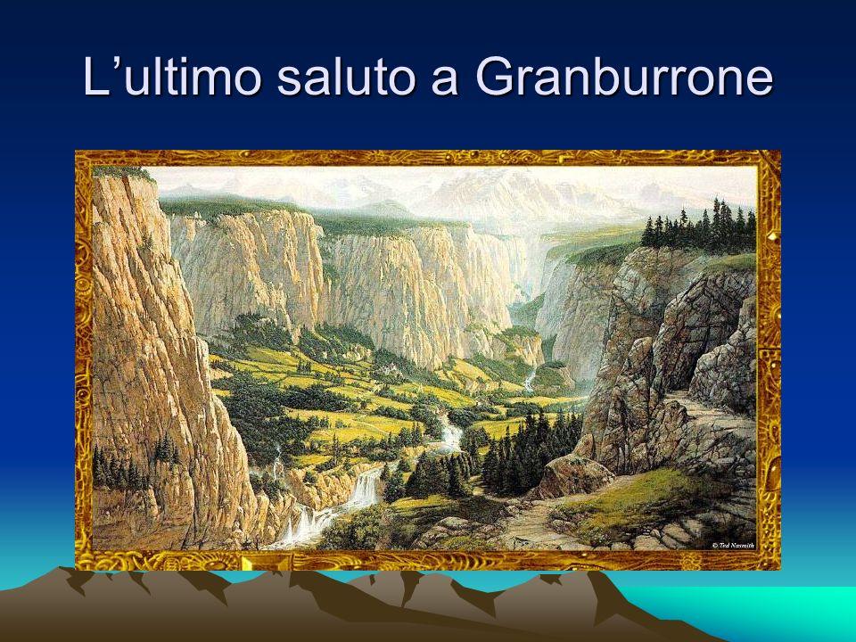 Lultimo saluto a Granburrone