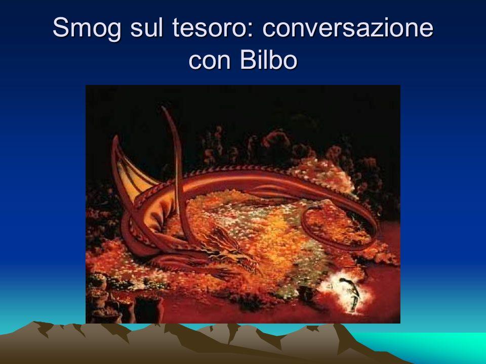 Smog sul tesoro: conversazione con Bilbo