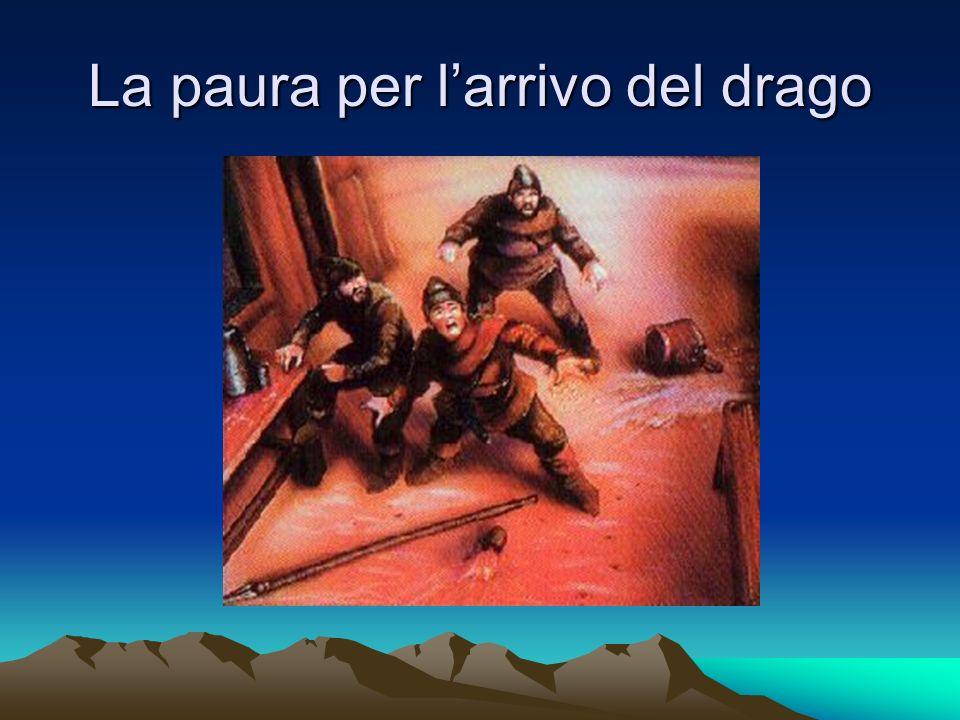 La paura per larrivo del drago