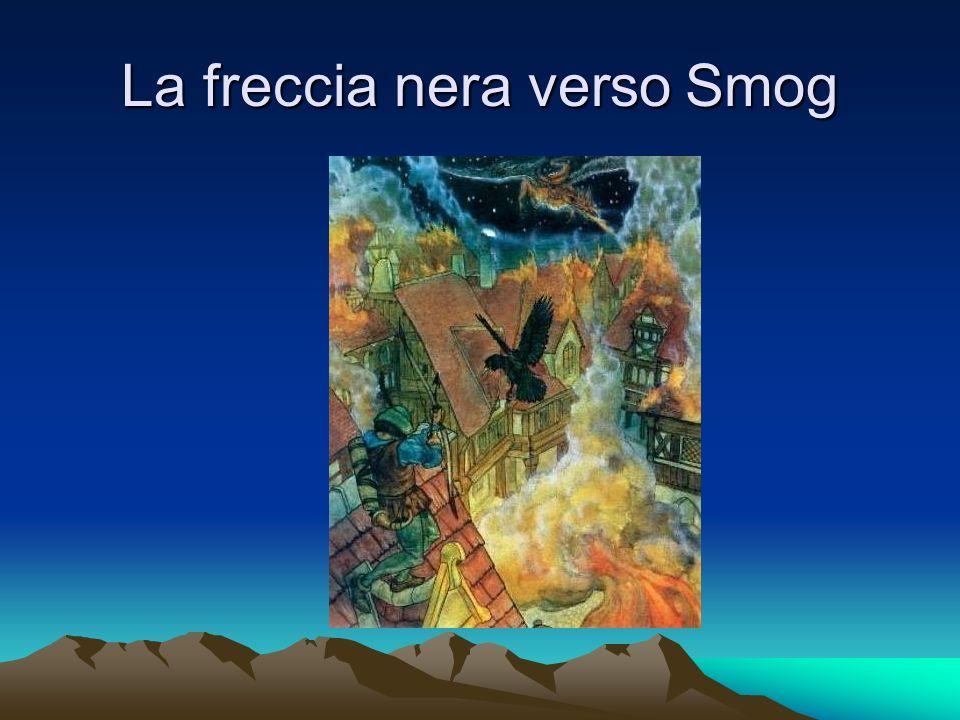 La freccia nera verso Smog