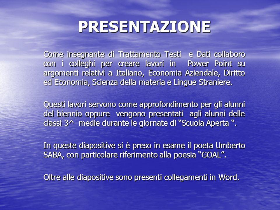 PRESENTAZIONE Come insegnante di Trattamento Testi e Dati collaboro con i colleghi per creare lavori in Power Point su argomenti relativi a Italiano,